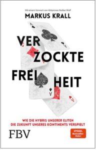 Markus Krall - Verzockte Freiheit - Kopp Verlag 17,99 Euro