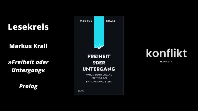 Lesekreis: Markus Krall - Freiheit oder Untergang   Prolog; Bild: Startbild Youtubevideo