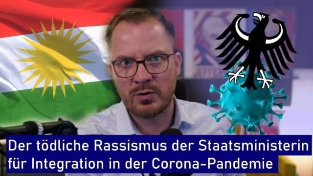 Der tödliche Rassismus der Staatsministerin für Integration in der Corona-Pandemie; Bild: Startbild Youtube