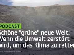 """Schöne """"grüne"""" neue Welt: Wenn die Umwelt zerstört wird, um das Klima zu retten; Bild: Startbild Youtube"""
