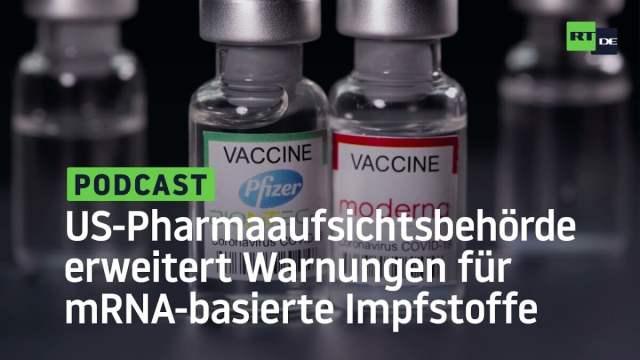 US-Pharmaaufsichtsbehörde erweitert Warnungen für mRNA-basierte Impfstoffe von Pfizer und Moderna; Bild: Startbild Youtube