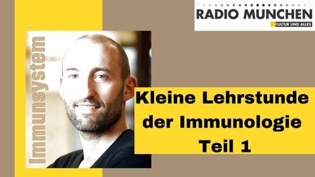 Kleine Lehrstunde der Immunologie mit Dr. Paul Brandenburg; Bild: Startbilc Youtube Radio München