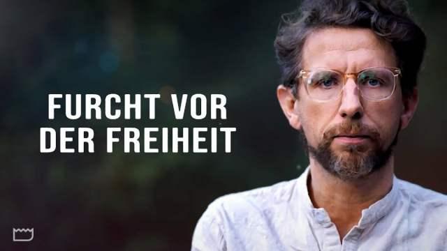Die Furcht vor der Freiheit; Bild: Startbild Youtubevideo Gunnar Kaiser