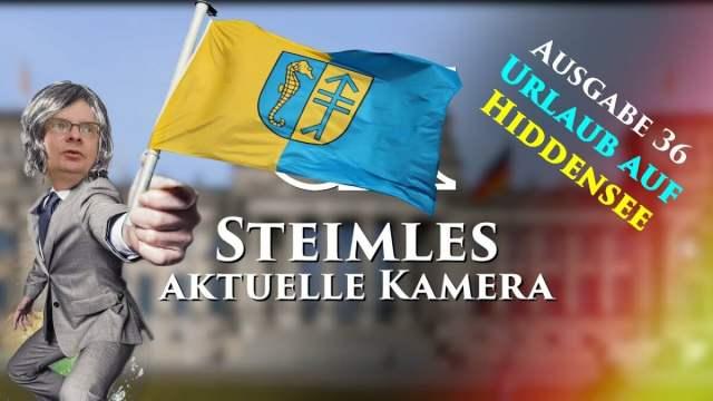 Steimles Aktuelle Kamera / Ausgabe 36; Bild: Startbild Youtubevideo Steimles Welt