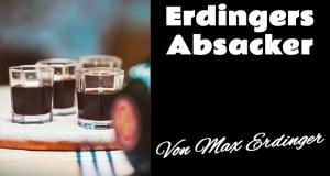 Erdingers Absacker; Bild: Collage