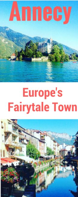Why Annecy is a Fairytale Town