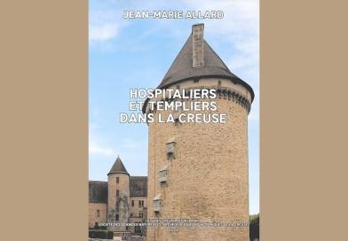 Regard sur l'Histoire • Hospitaliers et templiers dans la Creuse