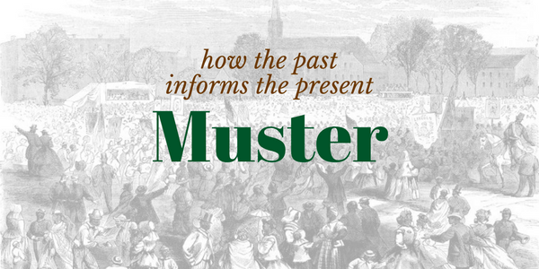 Muster - The Blog of The Journal of the Civil War Era
