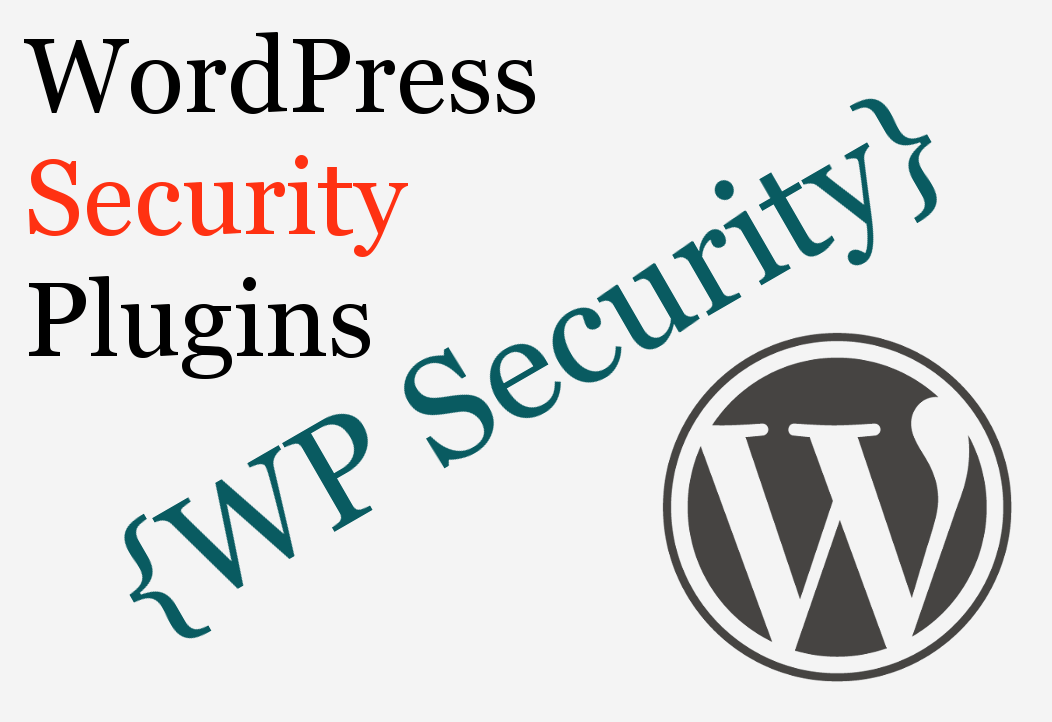 WordPress Security Plugins and Tips
