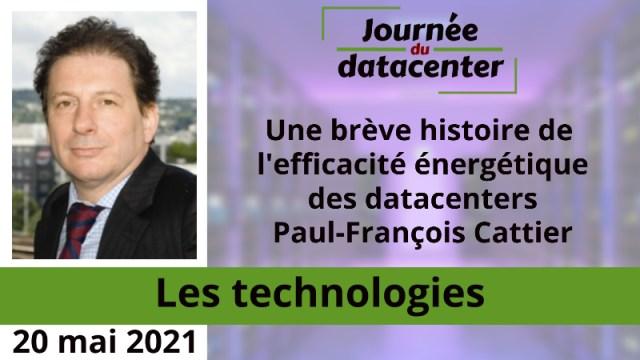 Une brève histoire de l'efficacité énergétique des datacenters – Paul-François Cattier