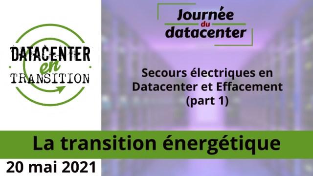 Secours électriques en Datacenter et Effacement (part 1)