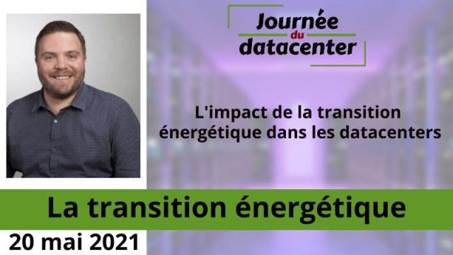 L'impact de la transition énergétique dans les datacenters