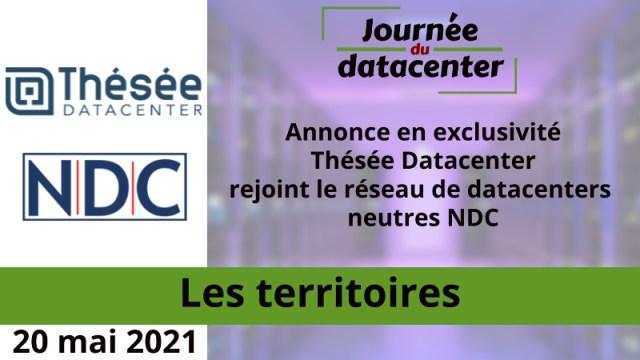 Annonce en exclusivité – Thésée Datacenter rejoint le réseau de datacenters neutres NDC