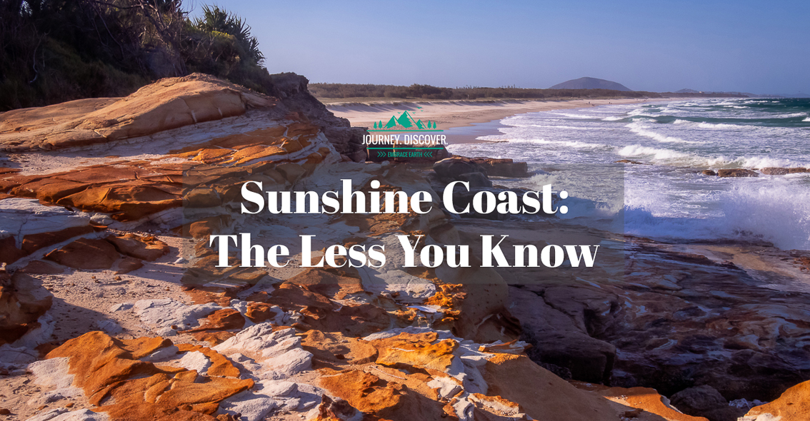 Sunshine Coast: The Less You Know
