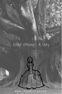 Easter Offering - A Story