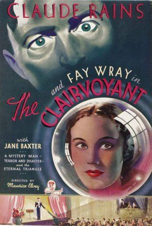 The Clairvoyant 1934 Journeys In Classic Film