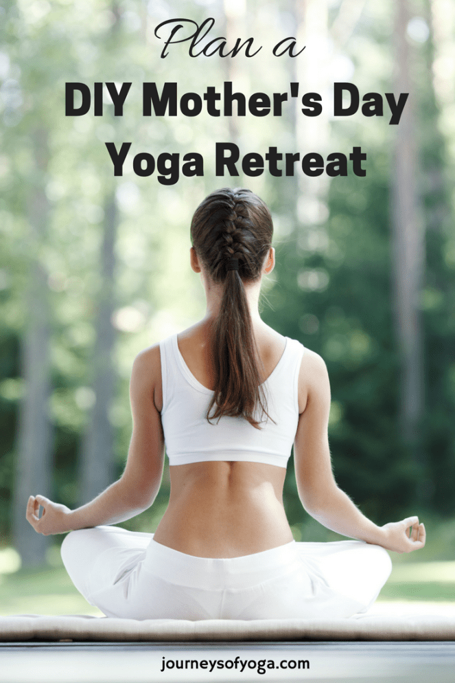 Want to do something special for your mom? This cost effective DIY Mother's Day Yoga Retreat will be something that she will never forget!