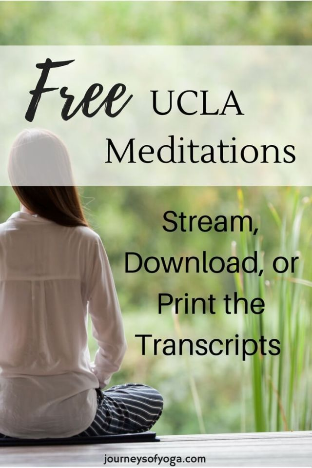 Free UCLA Mindfulness Meditations - Journeys of Yoga