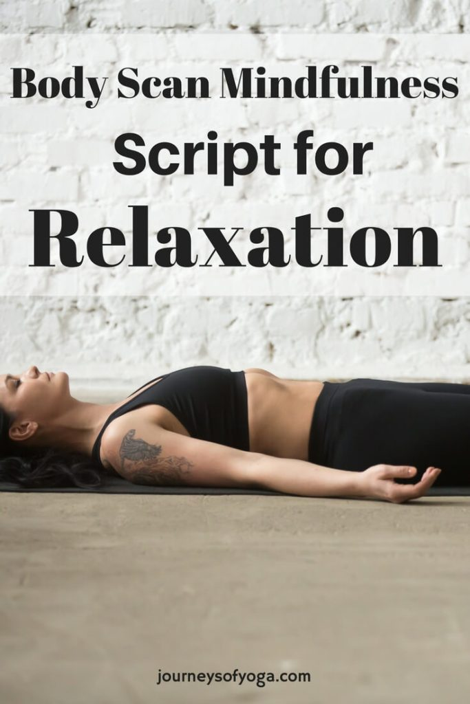 This body scan mindfulness script will leave you completely relaxed!