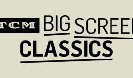 """""""tcm big screen classics"""""""