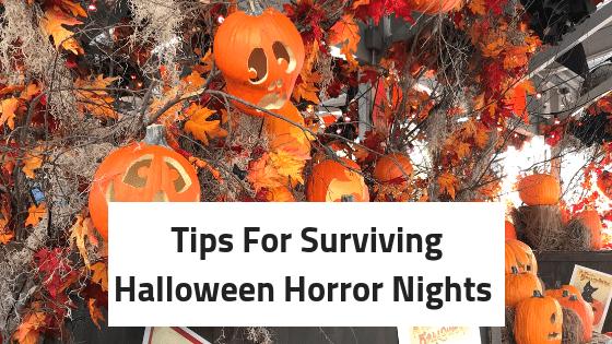Halloween Horror Nights: 7 Tips For Survival