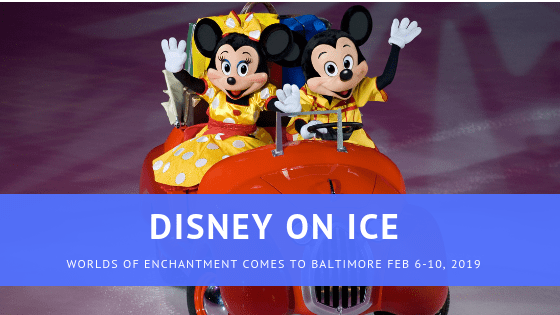 Disney on Ice Returns to Baltimore: Enter To Win