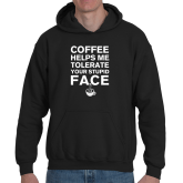 1484766830-coffee_stupid_face-final-gildan-g185-7x10