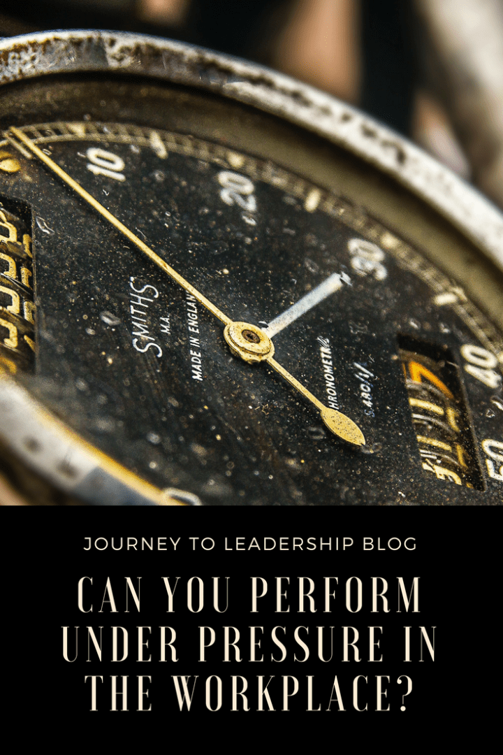 Can You Perform Under Pressure In The Workplace?