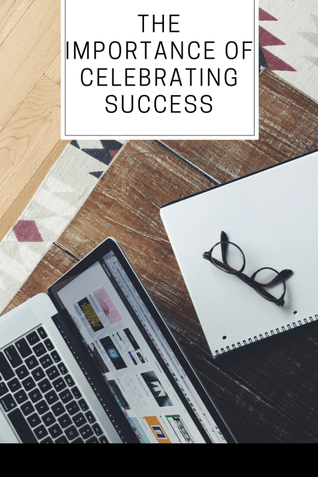 The Importance Of Celebrating Success