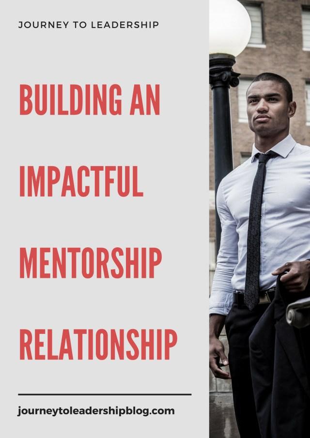 Building An Impactful Mentorship Relationship