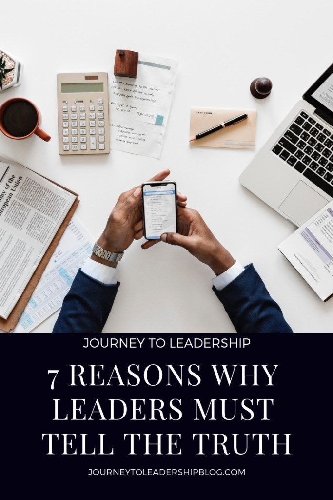 7 Reasons Leaders Must Tell The Truth