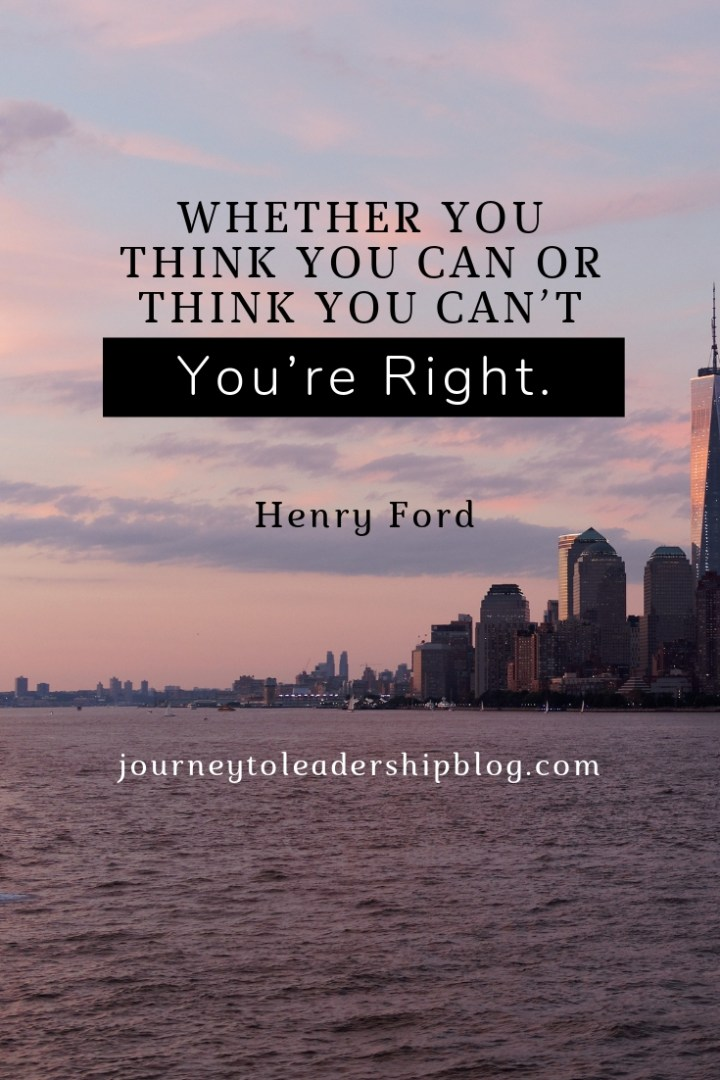 Quote Of The Week #89 Whether You Think You Can Or Think You Can't, You're Right. – Henry Ford #quote #inspiration #success #motivation