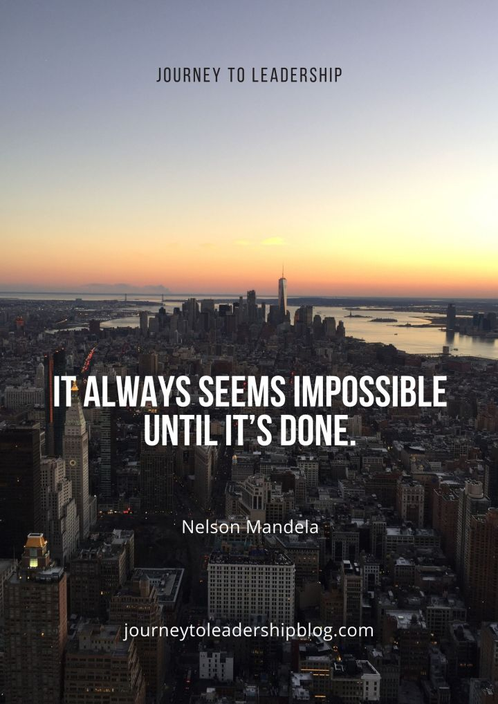Quote Of The Week #93 It always seems impossible until it's done. – Nelson Mandela #quotes #success #motivation #inspiration #lifequotes #motivationalquotes