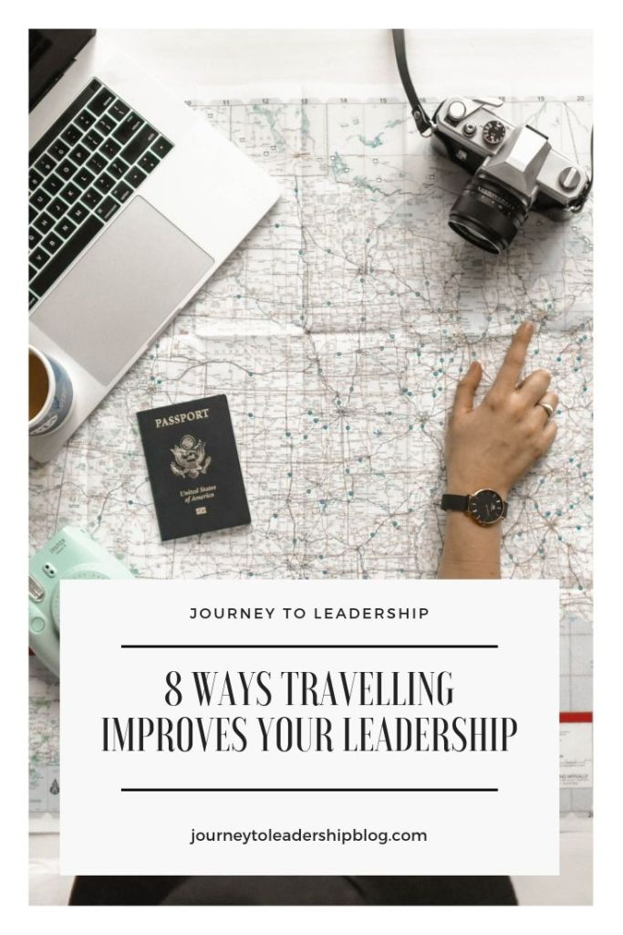 8 Ways Travelling Improves Your Leadership #leadership #leadershipdevelopment #selfimprovement #selfawareness #selfesteem #confidence #travel
