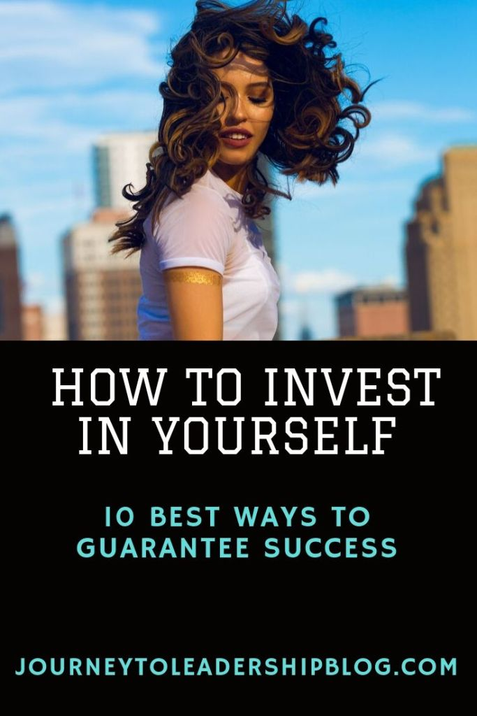 How To Invest In Yourself : 10 Best Ways To Guarantee Success #success #selfimprovement #leadership