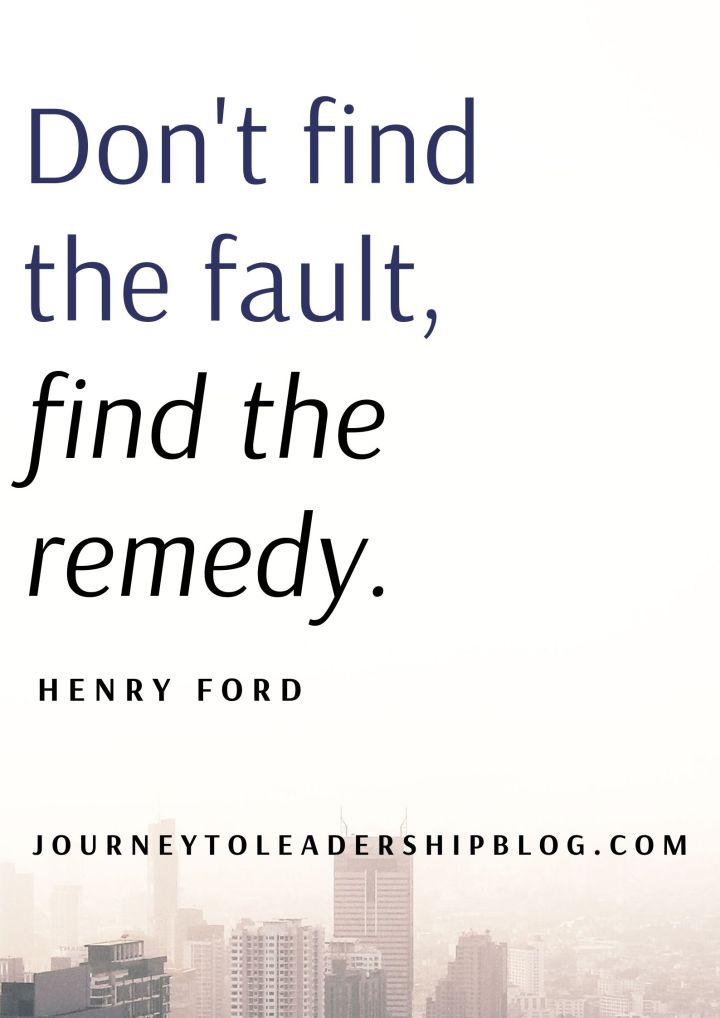 Quote Of The Week #110 Don't find the fault, find the remedy — HENRY FORD #quotes #quote #quotestoliveby #success #solution #leadership #motivation #inspiration