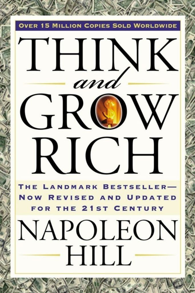 Think And Grow Rich By Napoleon Hill #book #books #bookreviews #successmindset #leadership #leadershipdevelopment