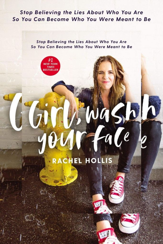 Girl, Wash Your Face: Stop Believing the Lies About Who You Are So You Can Become Who You Were Meant to Be By Rachel Hollis #book #books #bookreviews #selfawareness #selfdevelopment #selfimprovement #changemindset #successmindset https://journeytoleadershipblog.com