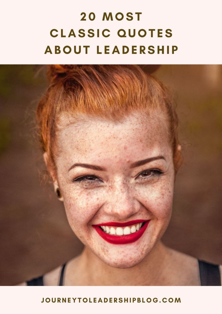 20 Most Classic Quotes About Leadership #leadership #leadershipquote #quote #quotes #quotesaboutlife #classicquotes journeytoleadershipblogcom