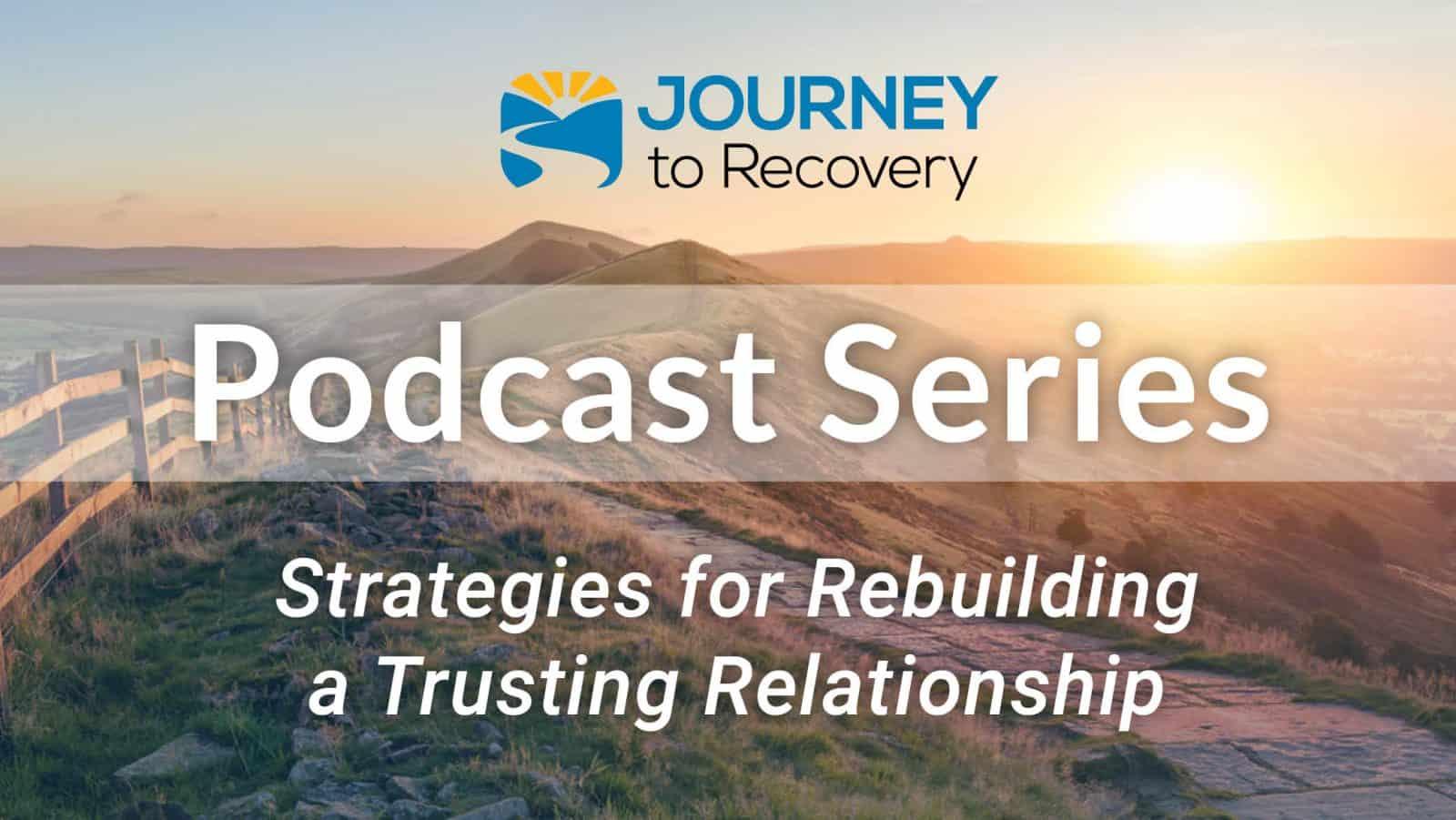Strategies for Rebuilding a Trusting Relationship