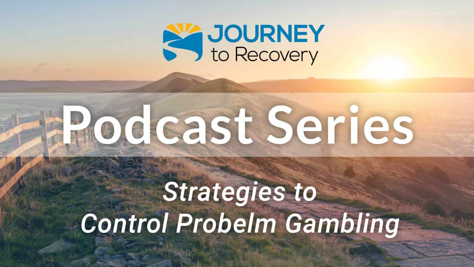 Strategies to Control Problem Gambling