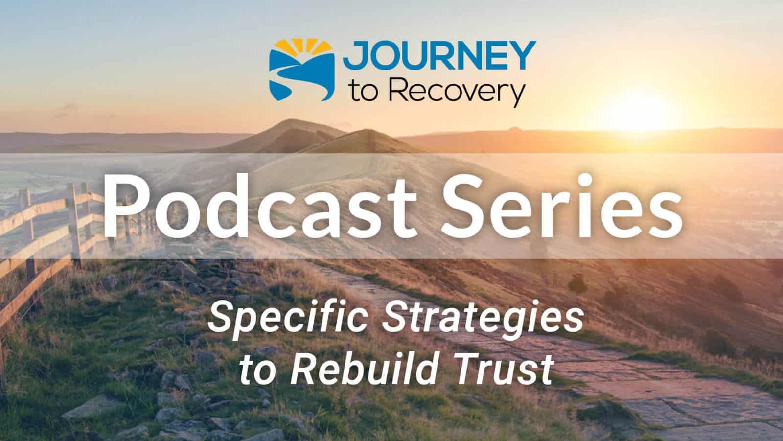 Specific Strategies to Rebuild Trust