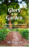 Glory in the Garden
