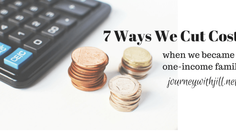 7 Ways We Cut Costs When We Became a One-Income Family
