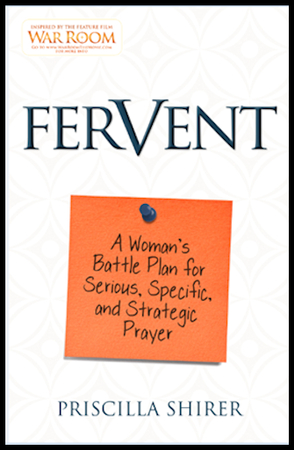 Fervent by Priscilla Shirer | Journey with Jill