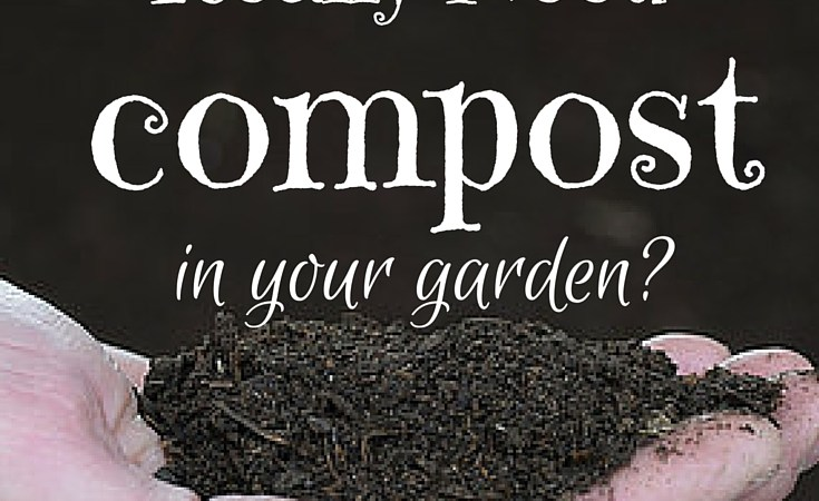 Do I Really Need Compost?