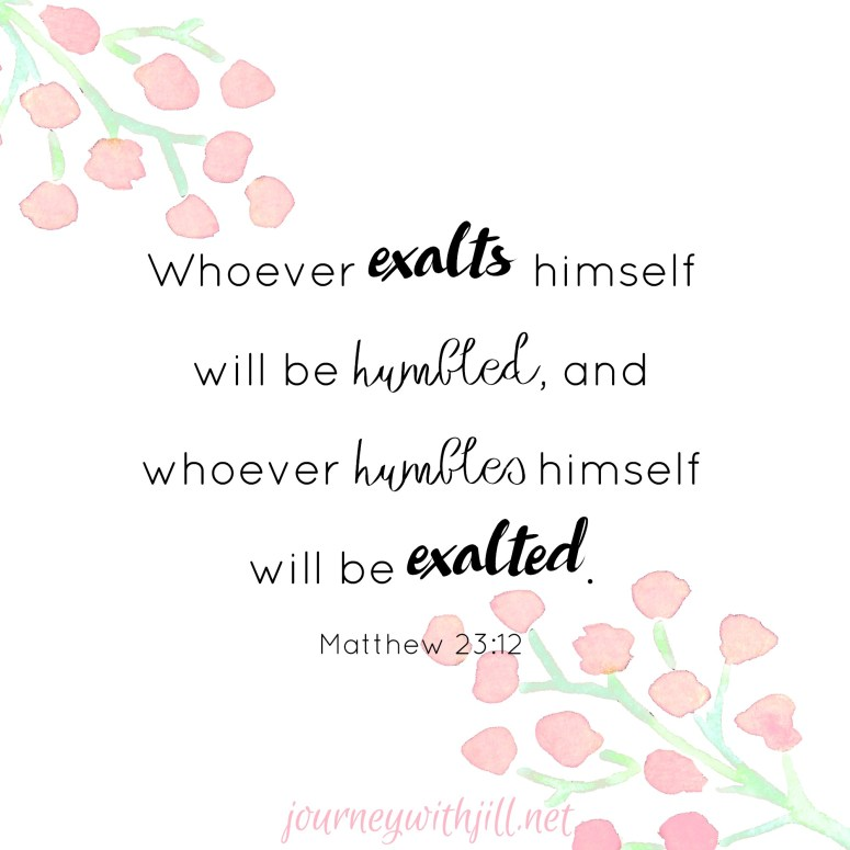 matthew 23:12   Journey with Jill