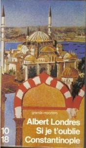 Londres-Albert-Si-Je-T-oublie-Constantinople-Livre-742417159_L