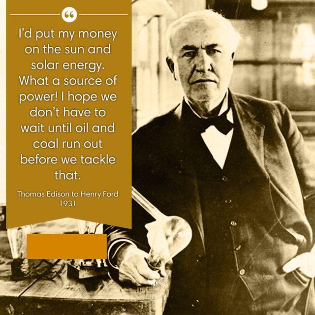 Kuva 1. Thomas Alva Edison aurinkosähköstä - vuonna 1931! Kuvalähde Pinterest.