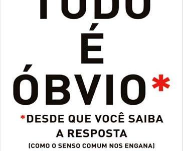 tudo_e_obvio_desde_que_voce_saiba_a_resposta_duncan_watts